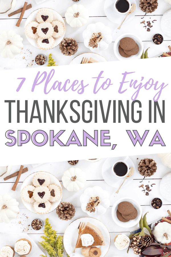 restaurants open on thanksgiving in spokane