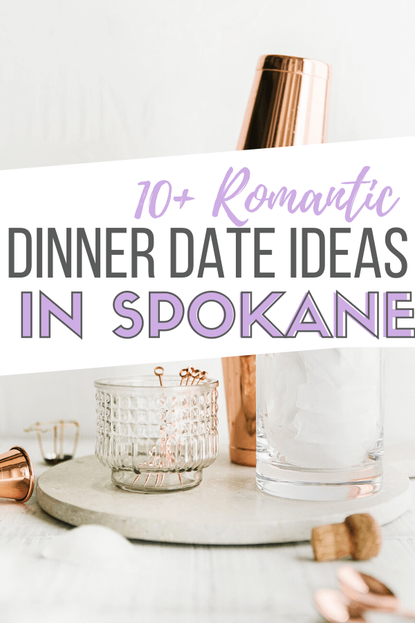 romantic dinner date in spokane