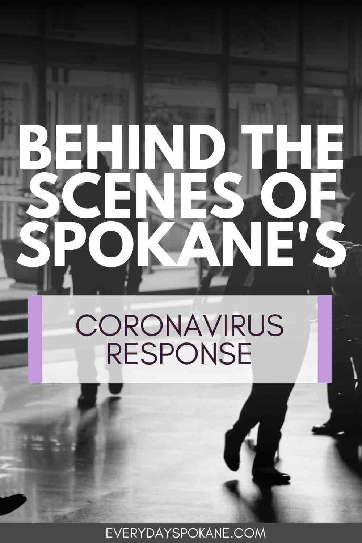 Behind the Scenes of Spokane's Coronavirus Response