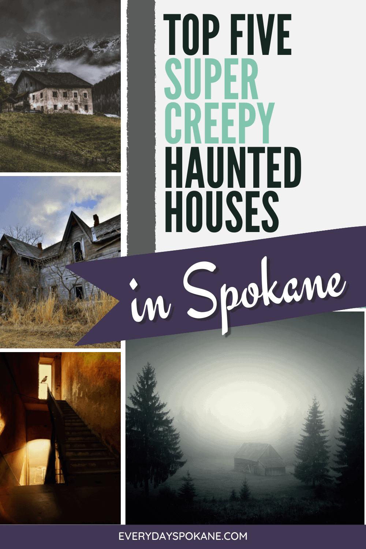 best haunted houses in spokane